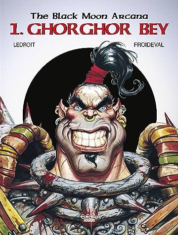 The Black Moon Arcana Vol. 1: Ghorghor Bey