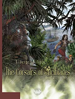 The Corsairs of Alcibiades Vol. 2: The Rival