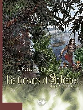 The Corsairs of Alcibiades Vol. 2: The Rival