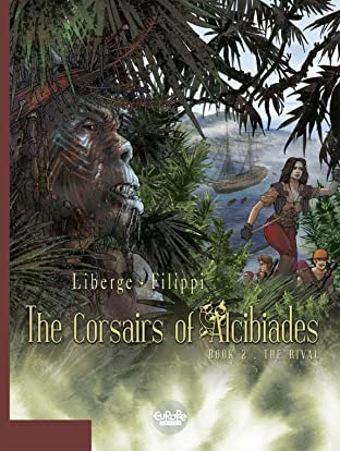 The Corsairs of Alcibiades Tome 2: The Rival