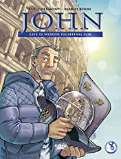 John: Life is Worth Fighting For