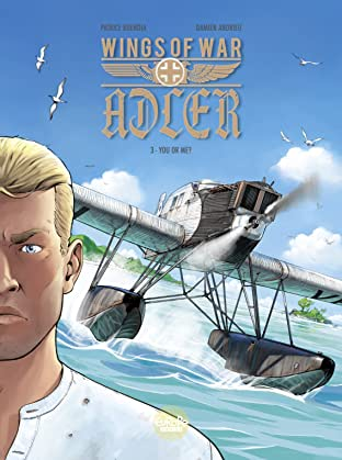 Wings of War Adler Vol. 3: You or Me