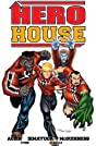 Hero House: Preview