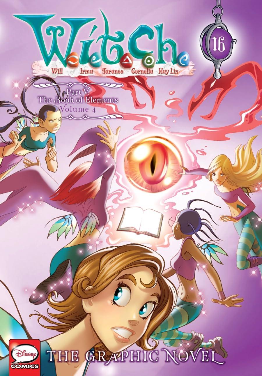 W.I.T.C.H.: The Graphic Novel, Part V. The Book of Elements Vol. 4