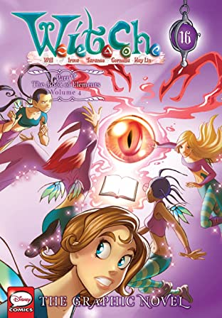 W.I.T.C.H.: The Graphic Novel, Part V. The Book of Elements Vol. 4