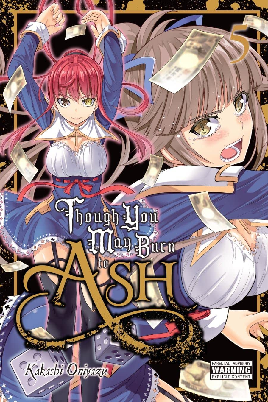 Though You May Burn to Ash Vol. 5
