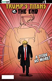 Trump's Titans Vs. The End #1