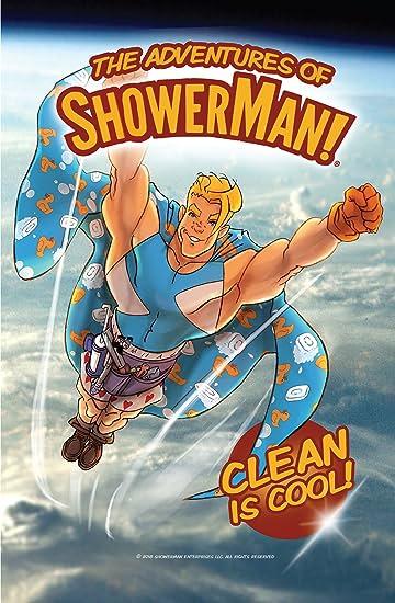 The Adventures of ShowerMan #1