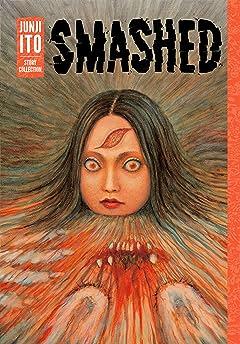 Smashed: Junji Ito Story Collection Vol. 1