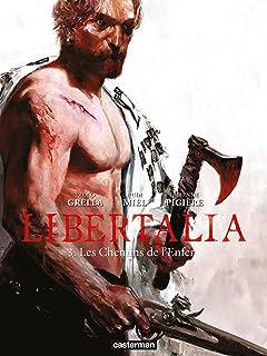 Libertalia Vol. 3: Les Chemins de l'enfer