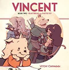 Vincent Vol. 2: Heartbreak and Parties 101