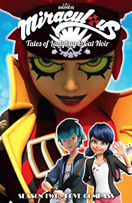 Miraculous: Tales of Ladybug and Cat Noir: Season Two – Love Compass