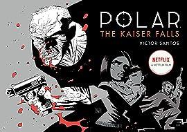 Polar Vol. 4: The Kaiser Falls