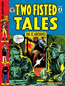 The EC Archives: Two-Fisted Tales Vol. 4