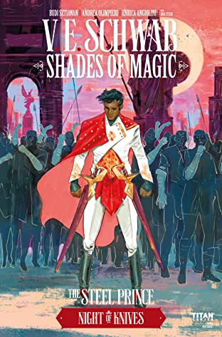 Shades of Magic: The Steel Prince No.2.3: The Night of Knives