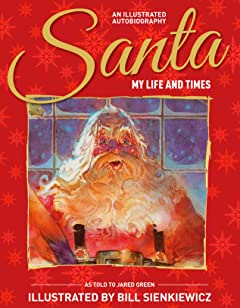 Santa: My Life and Times: An Illustrated Autobiography