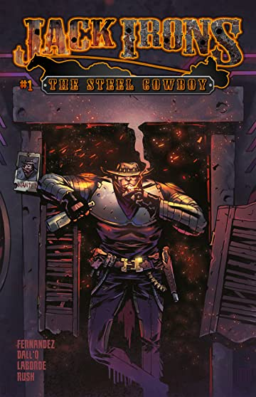 Jack Irons: The Steel Cowboy #1