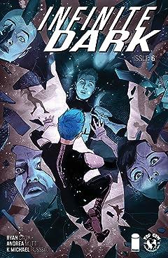 Infinite Dark #6