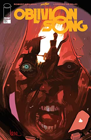 Oblivion Song By Kirkman & De Felici #15