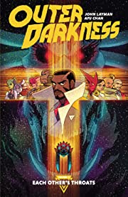 Outer Darkness Tome 1: Each Other's Throats