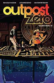 Outpost Zero Vol. 2: Follow it Down
