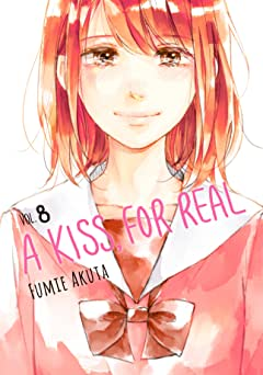 A Kiss, For Real Tome 8