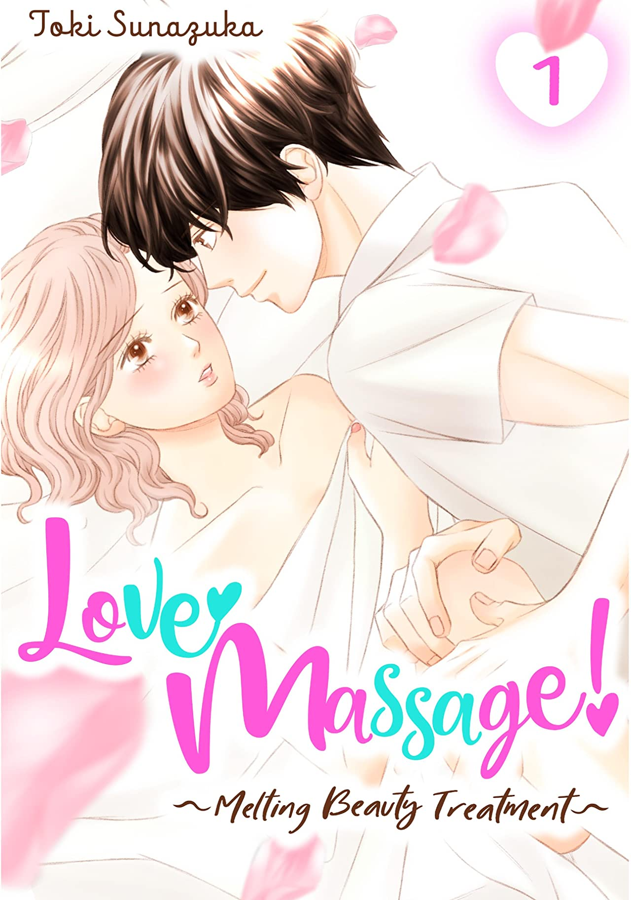 Love Massage: Melting Beauty Treatment Vol. 1