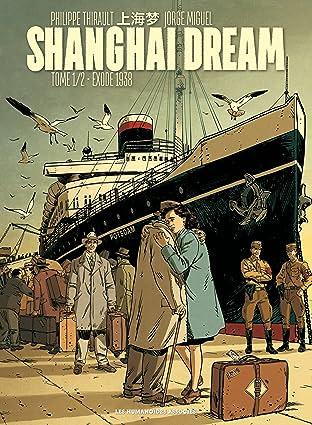 Shanghai Dream Vol. 1