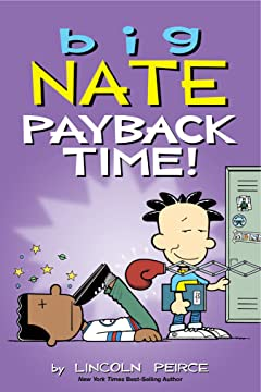 Big Nate Vol. 22: Payback Time!