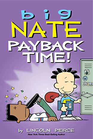 Big Nate Tome 22: Payback Time!