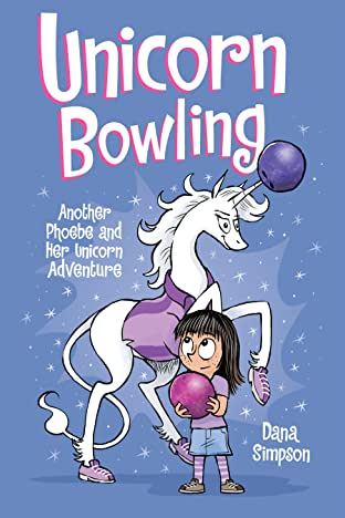 Phoebe and Her Unicorn: Unicorn Bowling