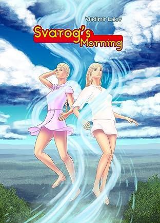 Svarog's Morning