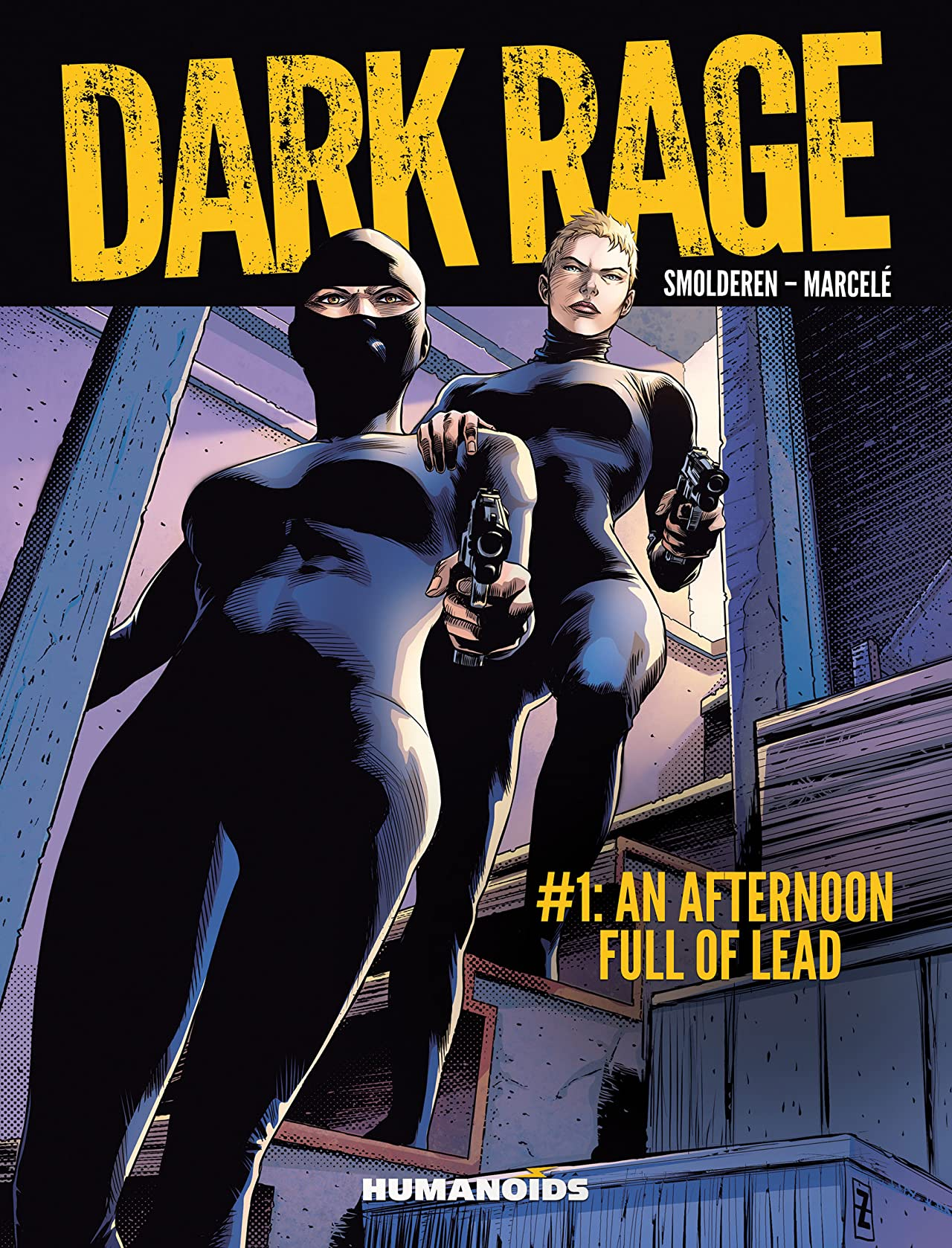 Dark Rage No.1: An Afternoon Full of Lead