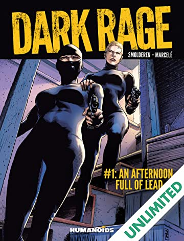 Dark Rage #1: An Afternoon Full of Lead
