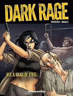 Dark Rage #3: A Hand of Steel
