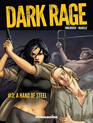 Dark Rage #3: A Hand of Steel