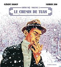 Chinh Tri Vol. 1: Le chemin de Tuan