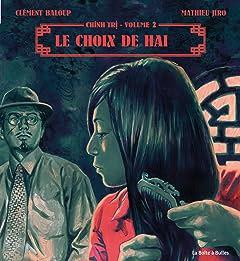 Chinh Tri Vol. 2: Le choix de Haï