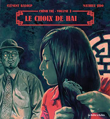 Chinh Tri Tome 2: Le choix de Haï