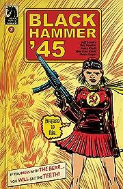 Black Hammer '45: From the World of Black Hammer #3