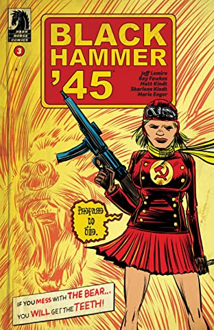 Black Hammer '45: From the World of Black Hammer No.3