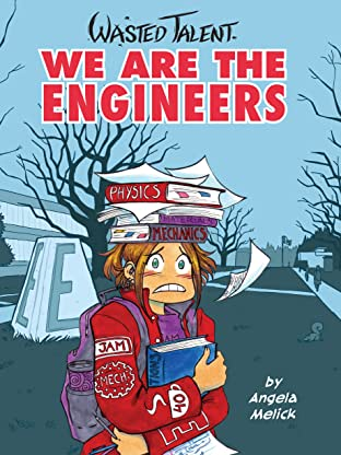 Wasted Talent Tome 1: We Are The Engineers