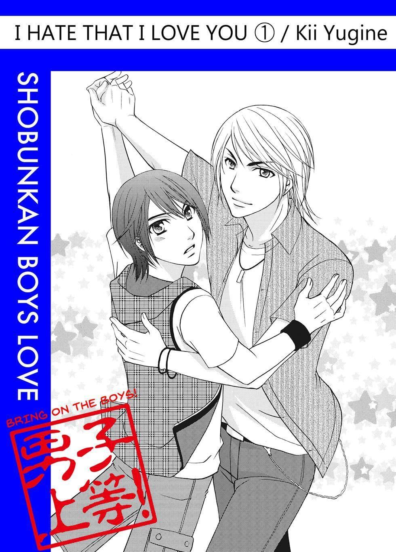 I Hate That I Love You (Yaoi Manga) Vol. 1