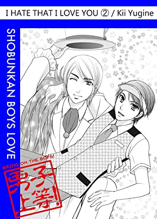 I Hate That I Love You (Yaoi Manga) Vol. 2