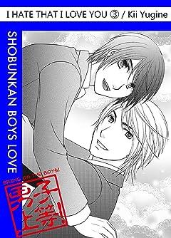 I Hate That I Love You (Yaoi Manga) Vol. 3