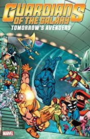 Guardians of the Galaxy: Tomorrow's Avengers Tome 2