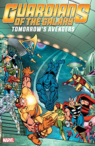 Guardians of the Galaxy: Tomorrow's Avengers Vol. 2