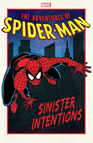 Adventures of Spider-Man Tome 1: Sinister Intentions