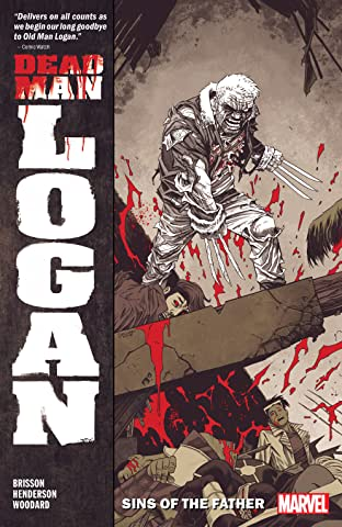Dead Man Logan Tome 1: Sins Of The Father