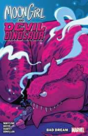 Moon Girl and Devil Dinosaur Vol. 7: Bad Dream